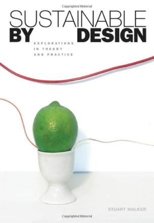 Sustainable by Design – Stuart Walker