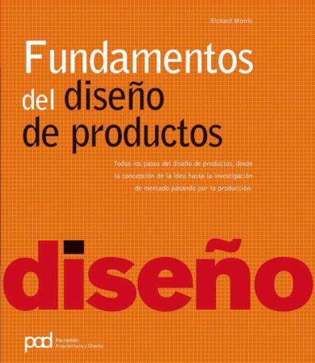 Fundamentos del diseño de productos – Richard Morris