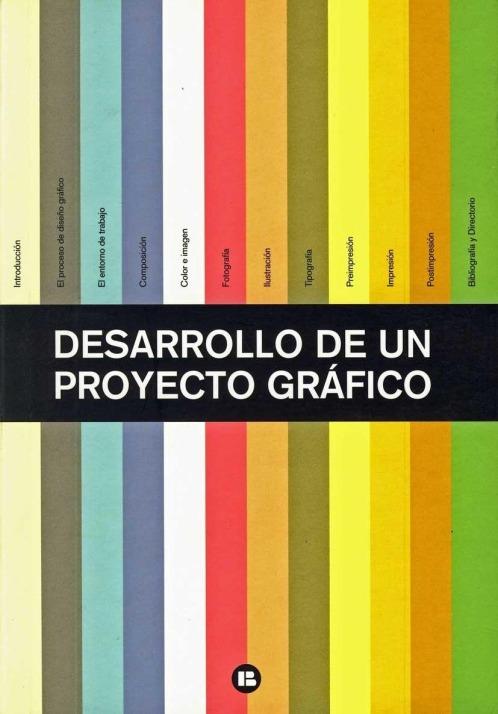 Desarrollo de un proyecto gráfico – Varios autores